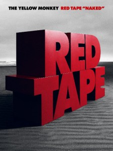 RED TAPE THE YELLOW MONKEY